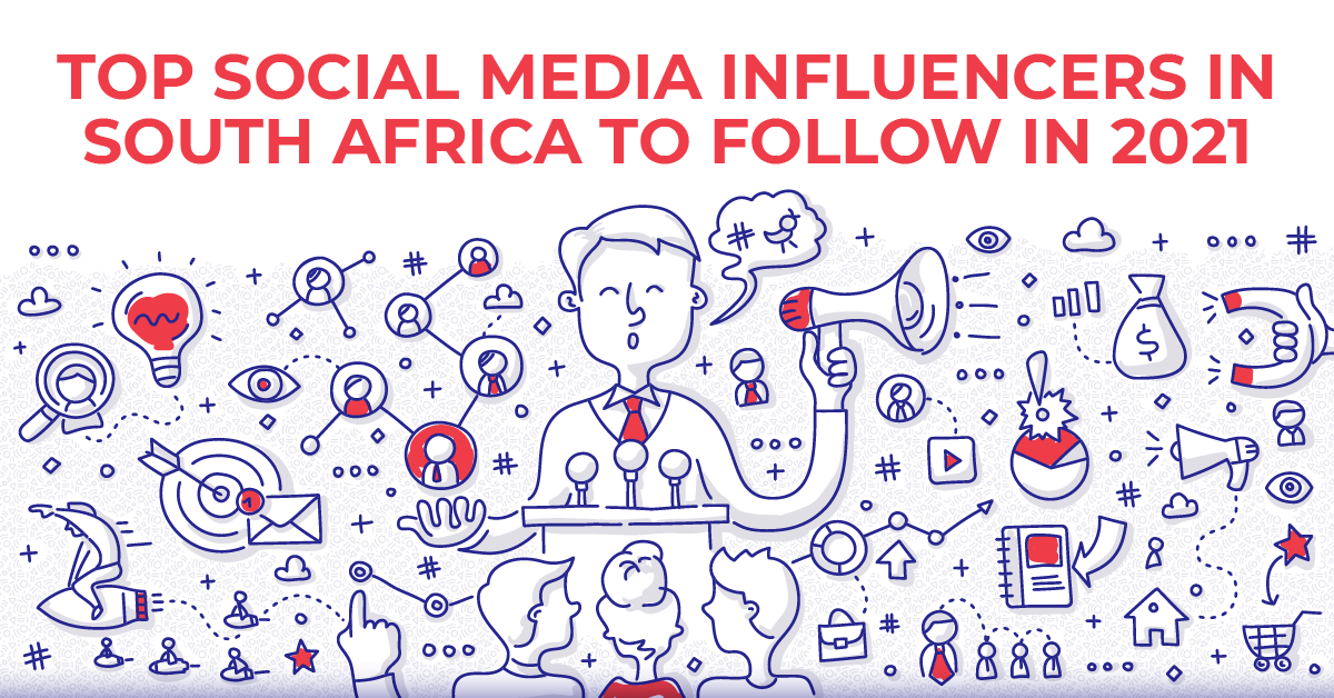 Top Social Media influencers in South Africa to follow in 2021